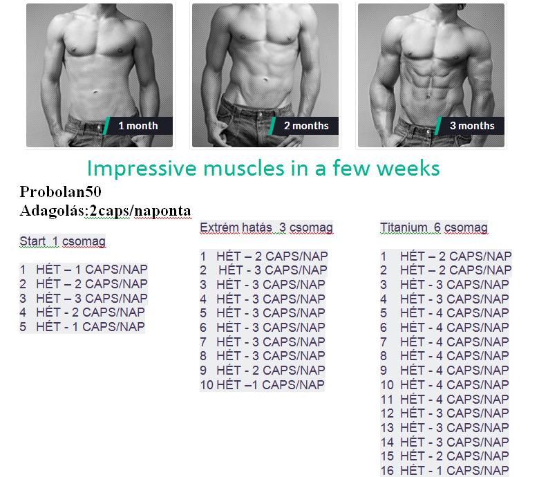Probolan 50 erős izmok heteken belül izomfejlesztés