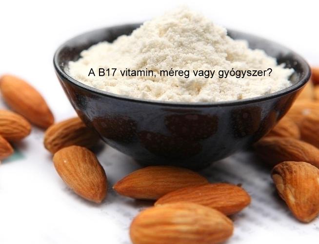 A B17 vitamin, méreg vagy gyógyszer?